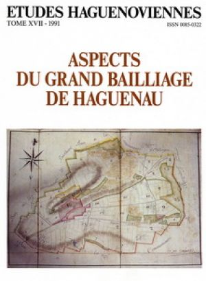 Etudes Haguenoviennes– Aspects du grand bailliage de Haguenau